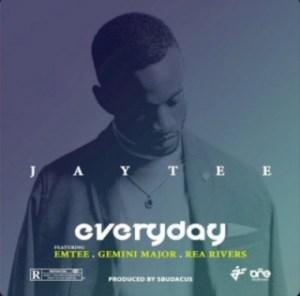 JayTee - Everyday ft. Emtee, Gemini Major & Rea Rivers
